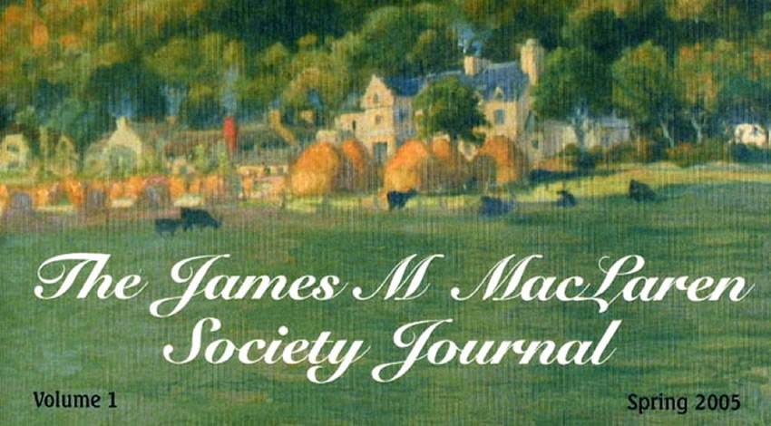 The journal of the James M MacLaren Society